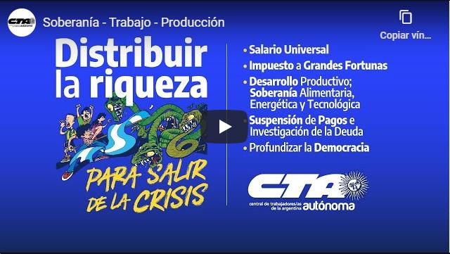 Distribuir la riqueza para salir de la crisis – Por CTA Autónoma de Argentina